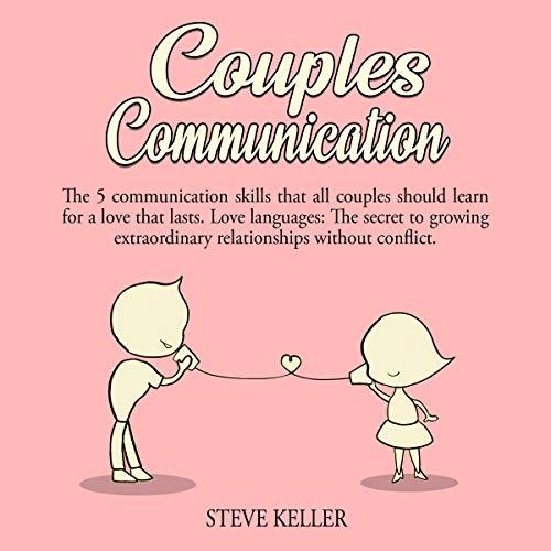 Couples Communication Audiobook By Steve Keller cover art