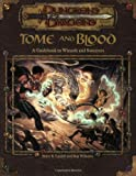 Tome and Blood - A Guidebook to Wizards and Sorcerers