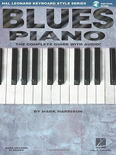 Blues Piano The Complete Guide With Cd! Pf Book/Cd (Keyboard Instruction)