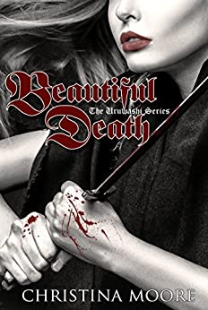 Beautiful Death: (The Uruwashi Series #1) by [Christina Moore]