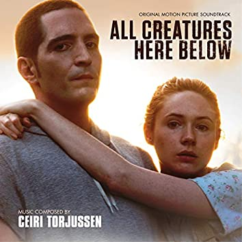All Creatures Here Below (Original Motion Picture Soundtrack