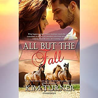 All but the Fall                   By:                                                                                                                                 Kim Turner                               Narrated by:                                                                                                                                 Dawson McBride                      Length: 11 hrs and 20 mins     2 ratings     Overall 4.5