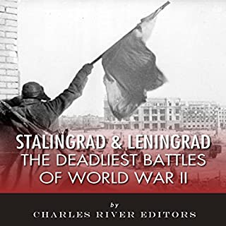 Stalingrad and Leningrad: The Deadliest Battles of World War II cover art