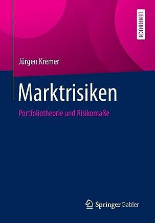 Marktrisiken: Portfoliotheorie und Risikoma�e