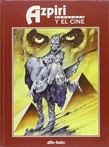 Azpiri y el Cine (Spanish Edition)