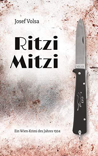 Ritzi Mitzi: Ein historischer Wien-Krimi aus dem Jahr 1924
