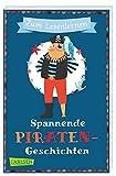 Spannende Piratengeschichten zum Lesenlernen: Spielerische Leserätsel, Wortersatz durch Bilder und kurze Geschichten für alle Erstleser ab 6 Jahren