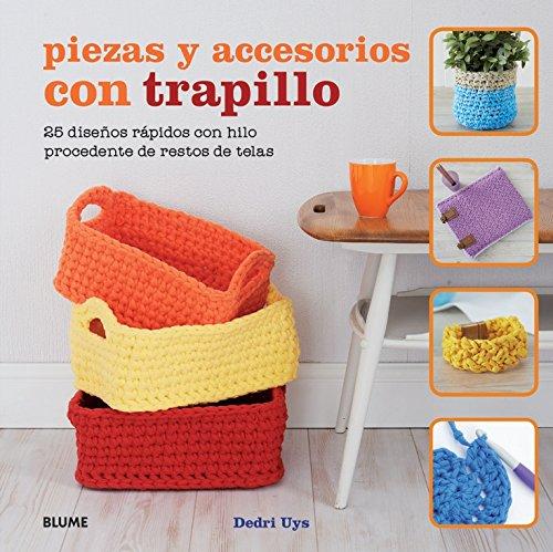 Piezas y accesorios con trapillo: 25 diseños rápidos con hilo procedente de restos de telas
