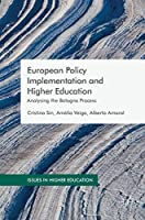 European Policy Implementation and Higher Education: Analysing the Bologna Process (Issues in Higher Education)