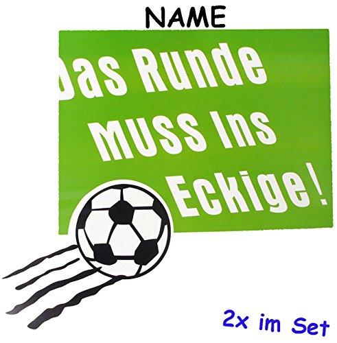 alles-meine.de GmbH 2 TLG. Set _ große _ Fensterbilder -  Fußball / Das Runde muss ins Eckige !  - incl. Name - Sticker Fenstersticker Aufkleber - selbstklebend + wiederverwend..
