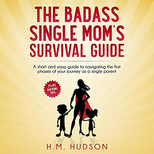 The Badass Single Mom's Survival Guide Titelbild