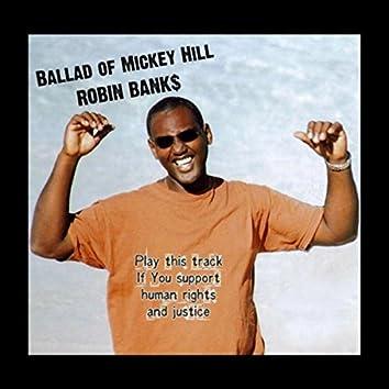 Ballad of Mickey Hill