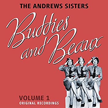 The Andrews Sisters' Buddies And Beaux - Volume 1
