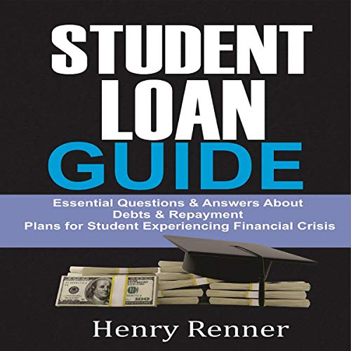 Student Loan Guide: Personal Finance, Book 5 Audiobook By Henry Renner cover art