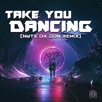 Take You Dancing (Remix)