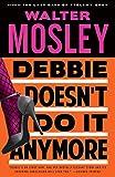 Debbie Doesn't Do It Anymore (Vintage Crime/Black Lizard)