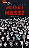 Wider die Masse: Subkultur-Anthologie