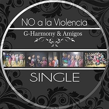 No a la Violencia (feat. Amigos)