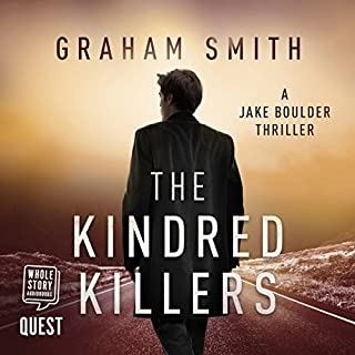 The Kindred Killers     Jake Boulder, Book 2              By:                                                                                                                                 Graham Smith                               Narrated by:                                                                                                                                 David McCallion                      Length: 10 hrs and 4 mins     4 ratings     Overall 5.0