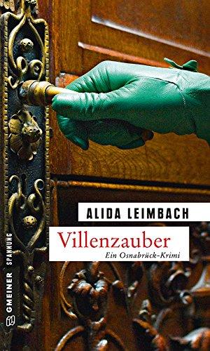 Villenzauber: Kriminalroman (Kommissare Schöndorf und Brunner 2)