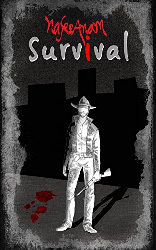 Survival: A action fiction western novella by [Nafee Muhammad Anam]