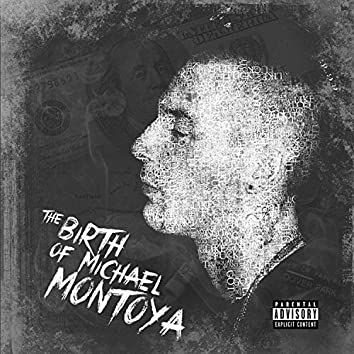 The Birth of Michael Montoya