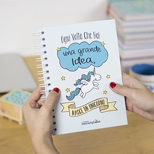 La Mente è Meravigliosa - Quaderno A5 (Ogni volta che hai una grande idea, nasce un unicorno) Regalo per Un' Amica