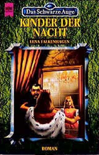Das Schwarze Auge - Kinder der Nacht: 29. Roman (Heyne Science Fiction und Fantasy (06))