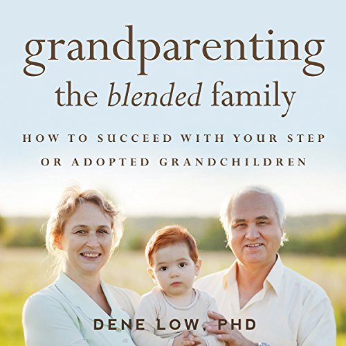 Grandparenting the Blended Family audiobook cover art