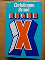 Brand X: A Collection of Stories 0718112725 Book Cover