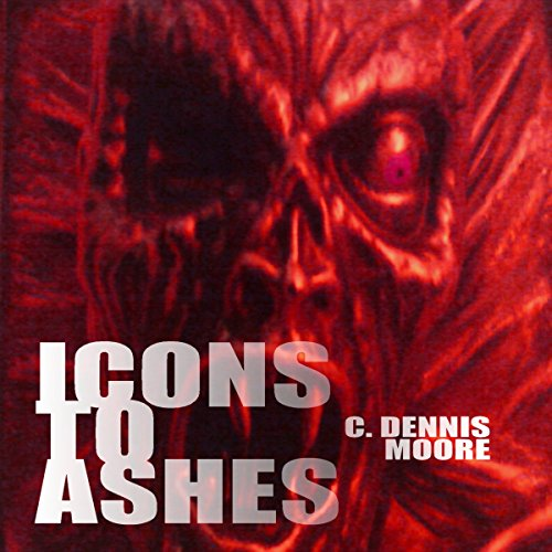 Icons to Ashes audiobook cover art