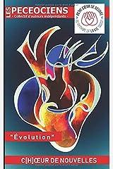 C[h]œur de Nouvelles: Évolution Broché