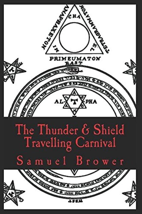 警告おいしいモーションThe Thunder & Shield Travelling Carnival: Book One: Shrovetide & Book Two: All Souls