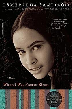 When I Was Puerto Rican: A Memoir (A Merloyd Lawrence Book)