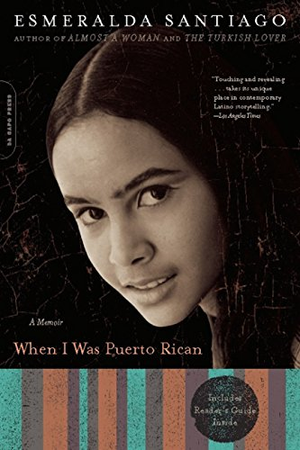 When I Was Puerto Rican: A Memoir (A Merloyd Lawrence Book)
