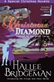 Christmas Diamond: Inspired by the Jewel Series and Virtues and Valor series