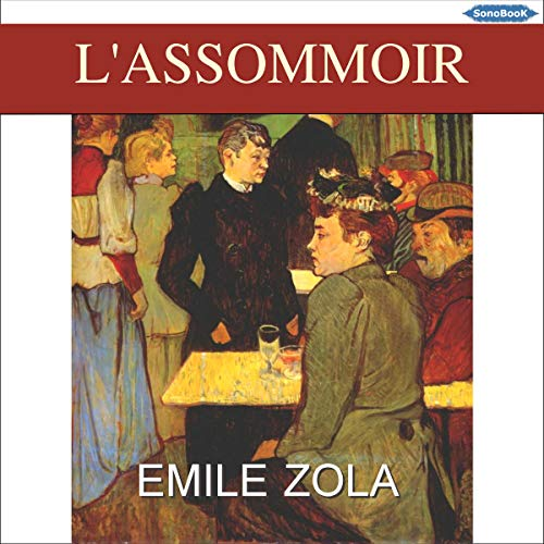 L'Assommoir                   Written by:                                                                                                                                 Émile Zola                               Narrated by:                                                                                                                                 Philippe Lebeau                      Length: 17 hrs and 6 mins     Not rated yet     Overall 0.0