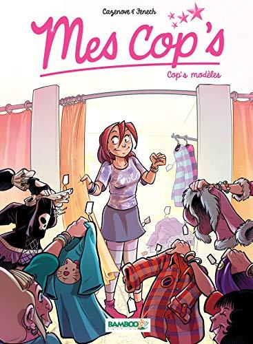 Mes Cops: Cop's modèles