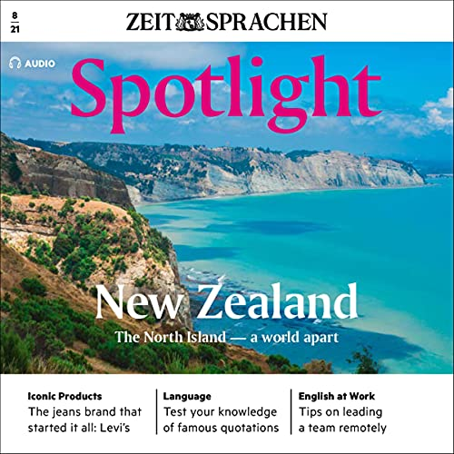 Spotlight Audio - New Zealand, the North Island. A world apart. 8/2021 Titelbild