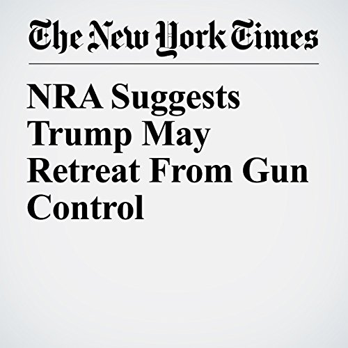 NRA Suggests Trump May Retreat From Gun Control copertina