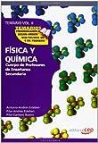 Cuerpo de Profesores de Enseñanza Secundaria. Física y Química. Temario Vol. II.: 2 (Profesores Eso 2012 (cep)) - 9788468131566