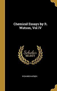 Chemical Essays by R. Watson, Vol IV