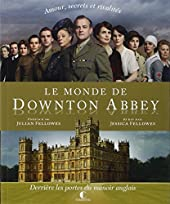 Le monde de Downton Abbey de Jessica Fellowes