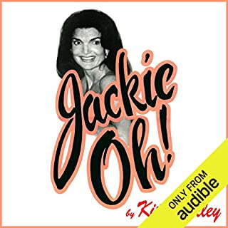 Jackie Oh!                   By:                                                                                                                                 Kitty Kelley                               Narrated by:                                                                                                                                 Gabra Zackman                      Length: 12 hrs and 12 mins     57 ratings     Overall 4.1