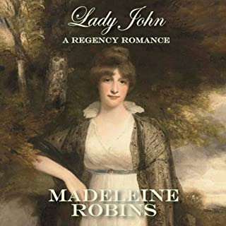 Lady John                   By:                                                                                                                                 Madeleine Robins                               Narrated by:                                                                                                                                 Charlotte Cole                      Length: 6 hrs and 8 mins     10 ratings     Overall 4.1