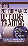 High Performance Options Trading: Option Volatility & Pricing Strategies (A Marketplace Book) - Leonard Yates