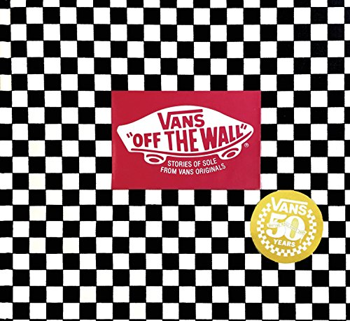 Vans: Off the Wall (50th Anniversary Edition) (English Edition)