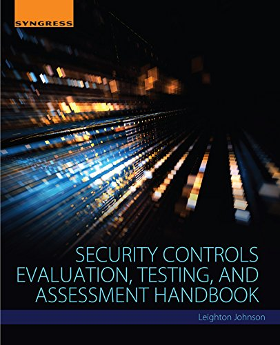Security Controls Evaluation, Testing, and Assessment Handbook (English Edition)