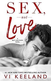 Sex, Not Love by [Vi Keeland, Jessica Royer Ocken]
