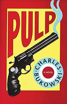 Pulp by [Charles Bukowski]